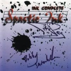 Spastic Ink - Ink Complete cover art
