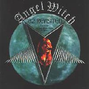 Angel Witch - '82 Revisited cover art