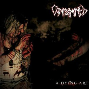Condemned - A Dying Art cover art