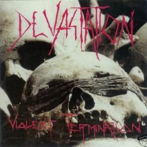 Devastation - Violent Termination cover art