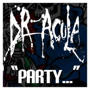 Dr. Acula - Is This a Party, or a Dick Measuring Contest cover art