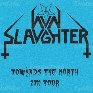 Nunslaughter - Towards the North 2010 Tour cover art