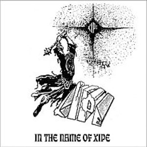 Xipe - In the Name of Xipe cover art