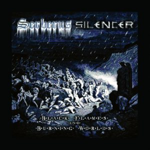 Serberus / Silencer - Black Flames and Burning Worlds cover art