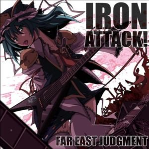 Iron Attack! - Far East Judgment cover art