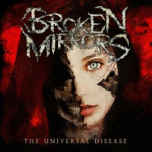Broken Mirrors - The Universal Disease cover art