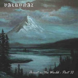 Valkynaz - Throat ov the World - Part II cover art