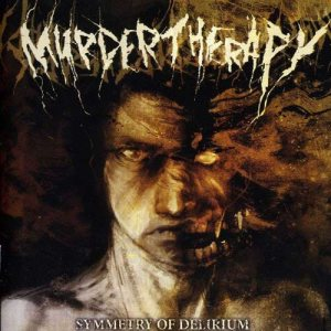 Murder Therapy - Symmetry of Delirium cover art
