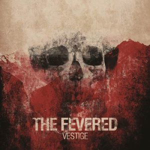 The Fevered - Vestige cover art