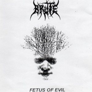 Brute - Fetus of Evil cover art