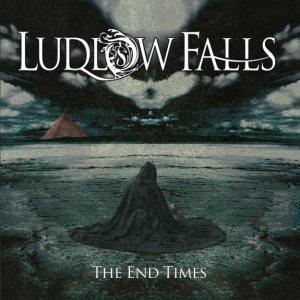Ludlow Falls - The End Times