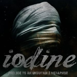 Iodine - Prelude to an Unsuitable Metaphor cover art