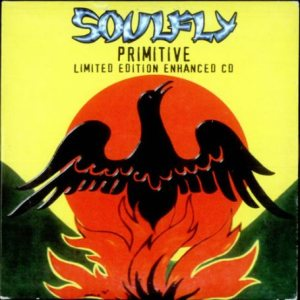 Soulfly - Primitive (Limited Enhanced CD) cover art