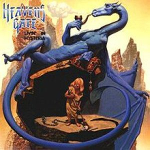 Heavens Gate - Livin' in Hysteria cover art