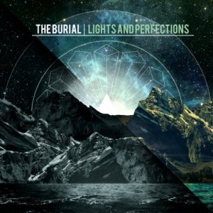 The Burial - Lights and Perfections cover art