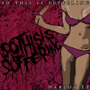 So This Is Suffering - Harlot cover art
