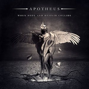 Apotheus - When Hope and Despair Collide cover art