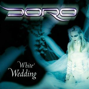 Doro - White Wedding cover art