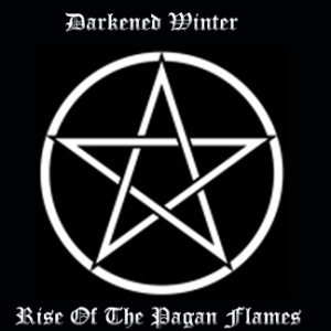Darkened Winter - Rise of the Pagan Flames cover art