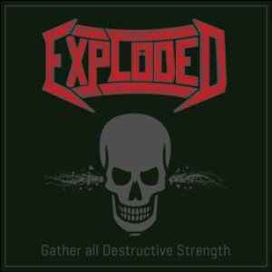 Exploded - Gather all Destructive Strength cover art