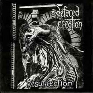 Defaced Creation - Resurrection cover art