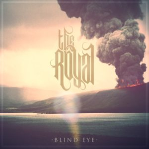 The Royal - Blind Eye cover art