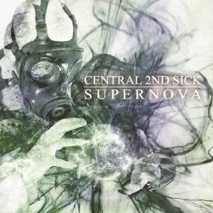 Central 2nd Sick - Supernova cover art