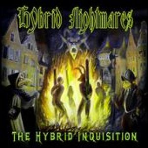 Hybrid Nightmares - The Hybrid Inquisition cover art