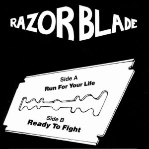 Razorblade - Run for Your Life / Ready to Fight cover art