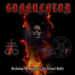Gonkulator - Beckoning the Holy Spirit into Eternal Battle / My Black Witch cover art
