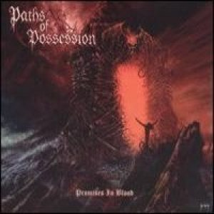 Paths of Possession - Promises in Blood cover art