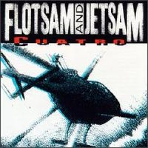 Flotsam And Jetsam - Cuatro cover art