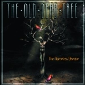 The Old Dead Tree - The Nameless Disease cover art