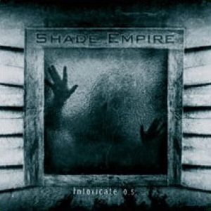 Shade Empire - Intoxicate O.S. cover art