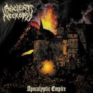Ancient Necropsy - Apocalyptic Empire cover art