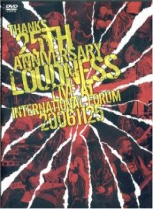 Loudness - Thanks 25th Anniversary: Loudness Live at International Forum 20061125 cover art