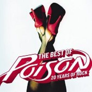 Poison - The Best of Poison: 20 Years of Rock cover art