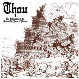 Thou - The Retaliation of the Immutable Force of Nature cover art