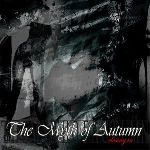 The Myth of Autumn - Closing In cover art