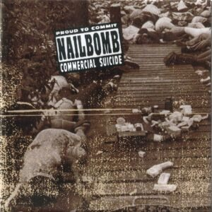 Nailbomb - Proud to Commit Commercial Suicide cover art