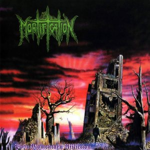 Mortification - Post Momentary Affliction cover art