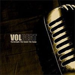 Volbeat - The Strength/The Sound/The Songs cover art