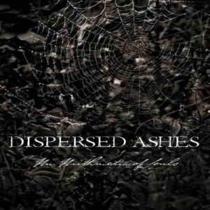 Dispersed Ashes - An Arithmetic of Souls cover art