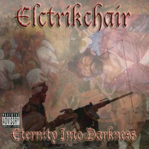 Elctrikchair - Eternity Into Darkness cover art