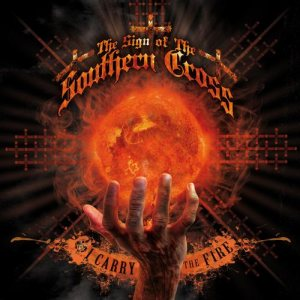 The Sign of the Southern Cross - I Carry the Fire cover art