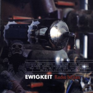 Ewigkeit - Radio Ixtlan cover art