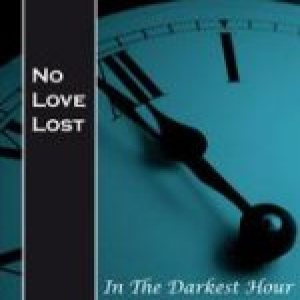 No Love Lost - In the Darkest Hour cover art