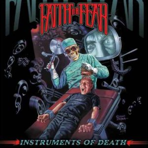 Faith or Fear - Instruments of Death cover art