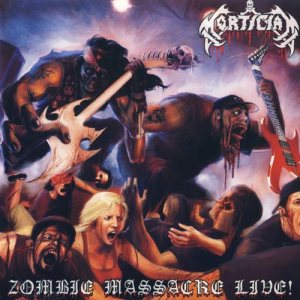 Mortician - Zombie Massacre Live