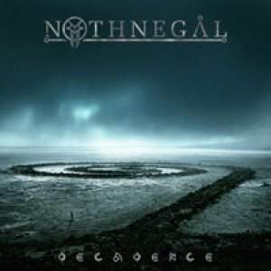 Nothnegal - Decadence cover art